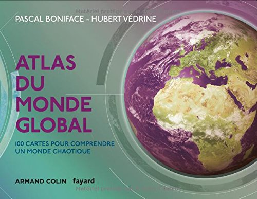 Pascal Boniface - Atlas du monde global 3eme Edition