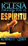 img - for La Iglesia dirigida por el Esp ritu: El plan de Dios para revitalizar tu ministerio (Spanish Edition) book / textbook / text book
