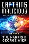 Captains Malicious (The Liberation Se...