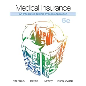 Medical Insurance: An Integrated Claims Process Approach Joanne Valerius, Nenna Bayes, Cynthia New