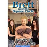 Brett Enters the Square Circle (Brett Cornell Mysteries)
