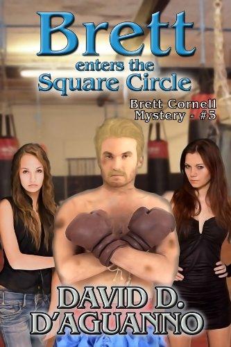 Book: Brett Enters the Square Circle (Brett Cornell Mysteries) by David D. D'Aguanno