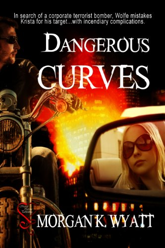 Book: Dangerous Curves by Morgan K. Wyatt