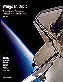 Wings in Orbit: Scientific and Engineering Legacies of the Space Shuttle, 1971-2010 (1470031345) by Hale, Wayne