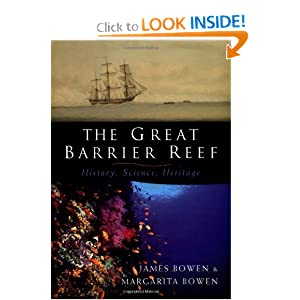 The Great Barrier Reef: History, Science, Heritage James Bowen, Margarita Bowen