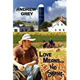 Love Means No Shameby Andrew Grey