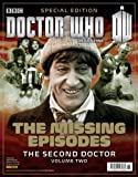 DOCTOR WHO SPECIAL EDITION SECOND DOCTOR MISSING EPISODES VOLUME 2 (19.12.13) Doctor Who Magazine