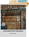 Understanding Hot Water Heating Systems