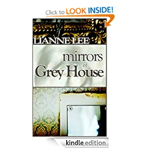 Mirrors of Grey House