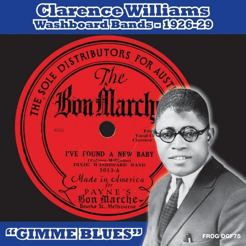 Washboard Bands 1926-1929 'Gimme Blues' by Clarence Williams