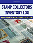 Stamp Collectors Inventory Log: Stamp...