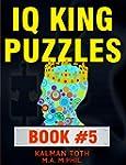 IQ King Puzzles: Book #5 (English Edi...