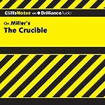 The Crucible: CliffsNotes | Jennifer L. Scheidt, M.A.