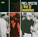 echange, troc Various Artists - Phil's Spectre: A Wall of Soundalikes