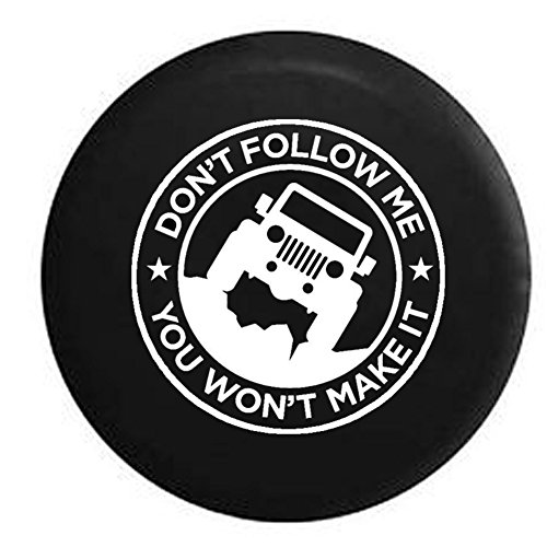 Don't Follow Me Jeep Spare Tire Cover OEM Vinyl Black 32-33 in