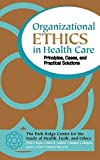 img - for Organizational Ethics in Health Care: Principles, Cases, and Practical Solutions by Boyle, Philip J., DuBose, Edwin R., Ellingson, Stephen J., G (2001) Hardcover book / textbook / text book
