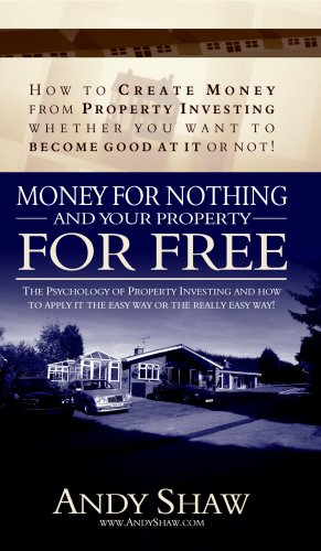 Money for Nothing and Your Property for Free