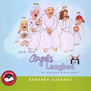 And the Angels Laughed | [Barbara Eubanks]