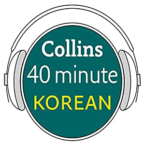 Korean in 40 Minutes Audiobook