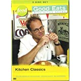 Kitchen Classics (Good Eats Vol. 18) ~ Alton Brown