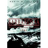Barbarossa: Hitler's Invasion of Russia, 1941by David M. Glantz