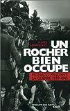 echange, troc Pierre Abramovici - Un rocher bien occupé : Monaco pendant la guerre 1939-1945