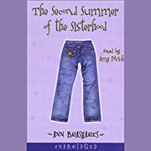 The Second Summer of the Sisterhood | Livre audio Auteur(s) : Ann Brashares Narrateur(s) : Amy Povich