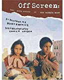 img - for Off Screen: Four Young Artists in the Middle East by Al Braithwaite (2004-09-01) book / textbook / text book