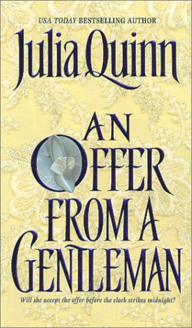 An Offer From a Gentleman (Bridgerton Series, Bk. 3), Julia Quinn