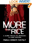 More Than Rice: A journey through the...