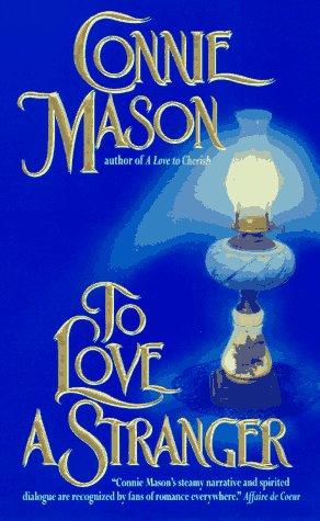 To Love a Stranger, CONNIE MASON