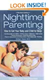 Nighttime Parenting: How to Get Your Baby and Child to Sleep (La Leche League International Book)