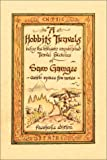 A Hobbit's Travels: Being the Hitherto Unpublished Travel Sketches of Sam Gamgee With Space for Notes [FACSIMILE] (0762413085) by Sam Gamgee