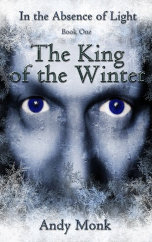 The King of the Winter (In The Absence of Light)