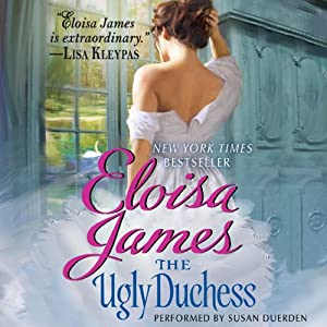 The Ugly Duchess | [Eloisa James]