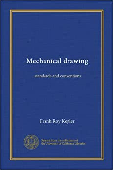 mechanical drawing standards and conventions frank roy. Black Bedroom Furniture Sets. Home Design Ideas