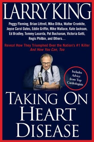 Taking on Heart Disease: Peggy Fleming, Brian Littrell et al Reveal How They Triumphed Over the Nation's #1 Killer--And