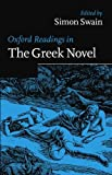 img - for Oxford Readings in the Greek Novel (Oxford Readings in Classical Studies) book / textbook / text book