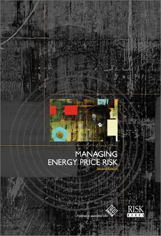 Managing Energy Price Risk 2nd Edition