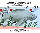 Mary Manatee: A Tale of Sea Cows