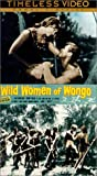 Wild Women of Wongo [VHS]