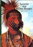 echange, troc Philippe Jacquin - La Terre des Peaux-Rouges