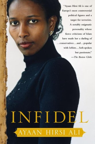 Infidel: Ayaan Hirsi Ali: 9780743289689: Amazon.com: Books