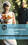 img - for A Summer Wedding at Willowmere: AND Miracle - Twin Babies (Mills & Boon Medical) book / textbook / text book