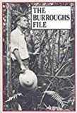 William S. Burroughs The Burroughs File
