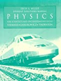Physics for Scientists and Engineers: Student Solutions Manual (0132316978) by Fishbane, Paul M.