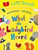 Julia Donaldson Let's Read! What the Ladybird Heard