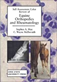img - for Self-Assessment Color Review of Equine Orthopedics and Rheumatology (SELF-ASSESSMENT COLOR REVIEW SERIES) book / textbook / text book