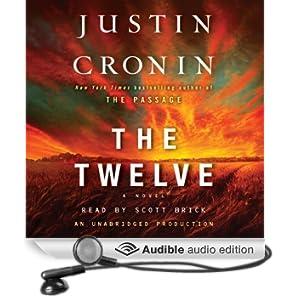 The Twelve: A Novel: The Passage Trilogy, Book 2