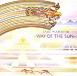 Way Of The Sun by Jade Warrior (2010-06-01)
